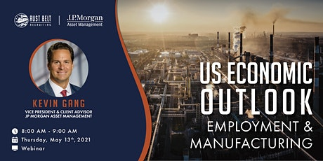 Rust Belt Recruiting Regional Economic Outlook | Employment & Manufacturing tickets