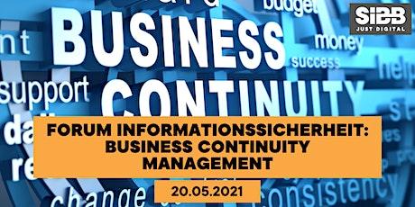 Forum Informationssicherheit: Business Continuity Management (BCM) biglietti
