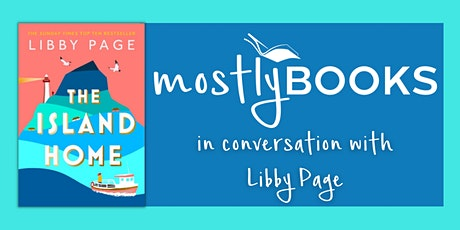 Author Special: The Island Home by Libby Page tickets