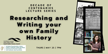 Decade of Centenaries: Researching and Writing your own Family History tickets