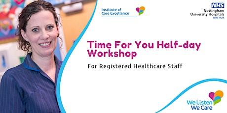 Time For You Half-Day Workshop - Registered Healthcare Staff tickets