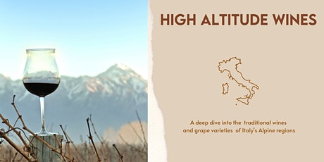 The High Altitude Wines of Italy Tickets