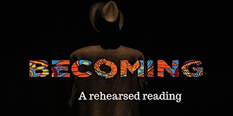 BECOMING (2018 - R&D filmed at Stratford Circus Arts Centre) tickets