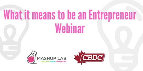 What it means to be an Entrepreneur Webinar tickets