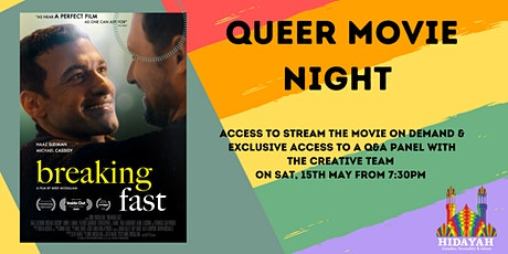 "Queer Movie Night:  ""Breaking Fast"" On Demand Viewing & Exclusive Q&A Panel tickets"