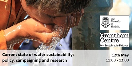 Current state of water sustainability: policy, campaigning and research tickets