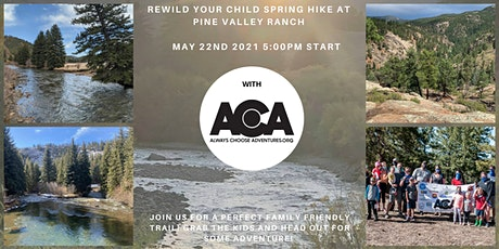 ReWild Your Child  at Pine Valley Ranch Park with ACA tickets