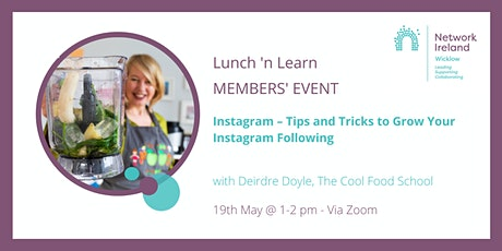 Network Ireland Wicklow - Lunch  'n Learn How to Grow  Instagram Followers tickets