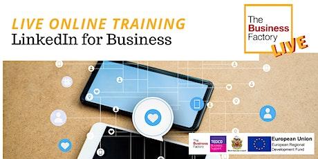 LIVE ONLINE – LinkedIn for Business 10am biglietti