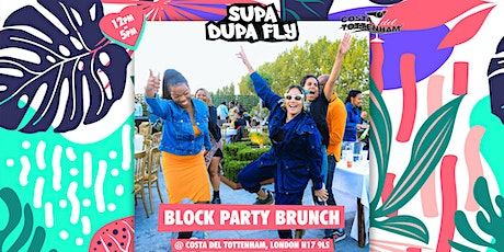 Supa Dupa Fly x Block Party Brunch tickets