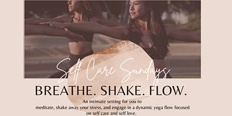 Self Care Sundays: Breathe. Shake. Flow. tickets