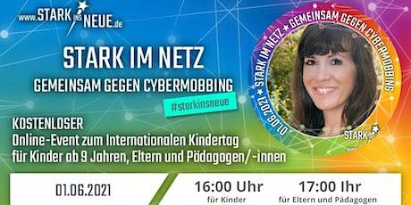 Stark im Netz- Gemeinsam gegen Cybermobbing Tickets