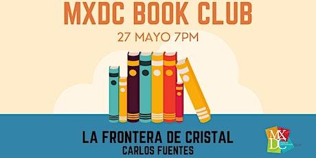 MXDC Book Club - La frontera de cristal entradas