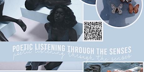 Poetic Listening Through the Senses (Session 1- June 7-June 28) tickets