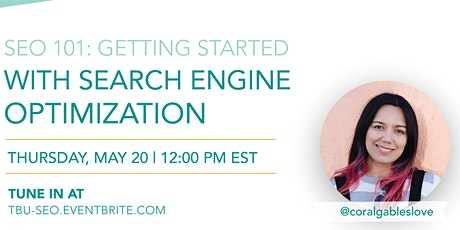 SEO 101: Getting Started With Search Engine Optimization tickets