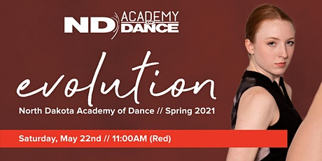"NDAOD ""Evolution"" - Red Recital (5/22 @11:00am) IN-PERSON ticket tickets"