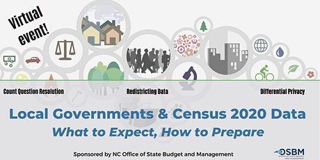 Local Governments and 2020 Census Data:  What to Expect, How to Prepare tickets