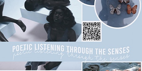 Poetic Listening Through the Senses (Session 2- July 12- August 2nd) tickets