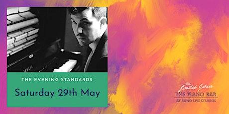 Saturday 29th May - First House at The Piano Bar Soho tickets