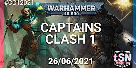 Captains Clash 1 - 40k 16 man singles event tickets