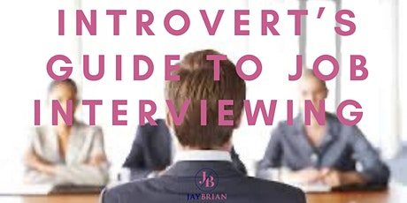 Introvert's Guide to Job Interviewing Masterclass tickets