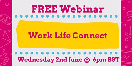 Work Life Connect - FREE 30-min webinar with employability expert tickets