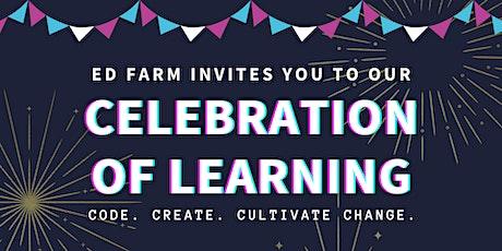 Celebration of Learning | Ed Farm & Holy Family Cristo Rey Virtual Interns tickets