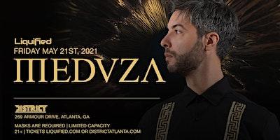 MEDUZA   Friday May 21st 2021   District Atlanta Image