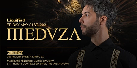 MEDUZA | Friday May 21st 2021 | District Atlanta tickets