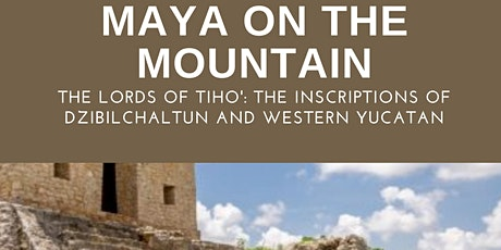 Maya on the Mountain: The Lords of Tiho': The Inscriptions of Dzbilchaltun billets