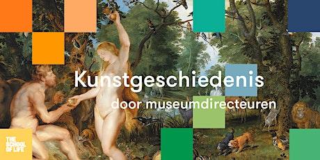 Kunstgeschiedenis door museumdirecteuren - 16e en 17e eeuw tickets
