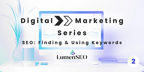 SEO: Finding and Using Keywords tickets