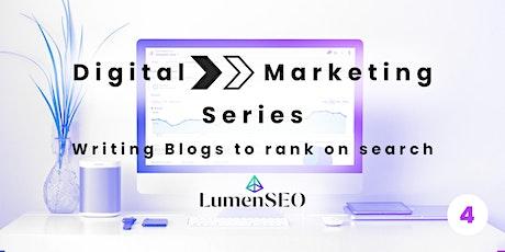 Writing Blogs to rank on search | Digital Marketing Series w/ Lumen SEO entradas