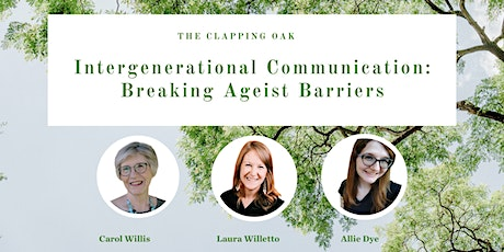 Intergenerational Communication: Breaking Ageist Barriers tickets