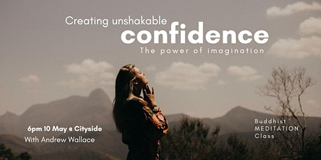 Creating unshakable confidence.  The power of imagination tickets