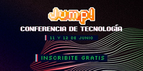 Jump! Conferencia de Tecnología tickets