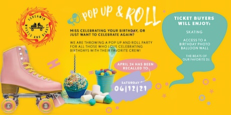 Pop Up & Roll -  Celebrating Birthday's  - Session 2 - All Skate tickets