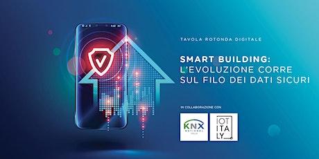 Smart Building: l'evoluzione corre sul filo dei dati sicuri biglietti