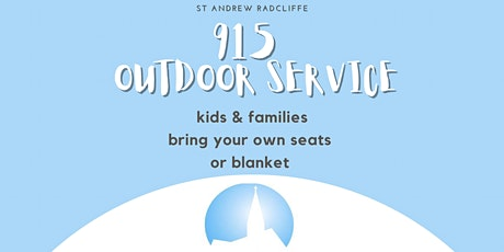 St Andrews Radcliffe 915 Kids & family Outdoor Sunday Service tickets