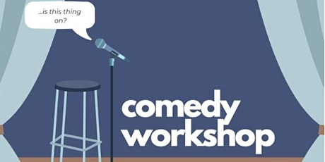 The FREE How To Be Funny Workshop tickets