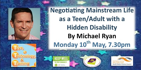Negotiating mainstream life as a Teen/Adult with a Hidden Disability tickets