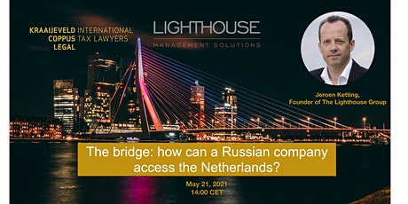 The bridge: how can a Russian company  access the Netherlands? tickets