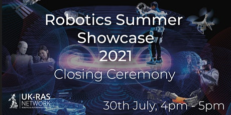 Robotics Summer Showcase - Closing Ceremony tickets