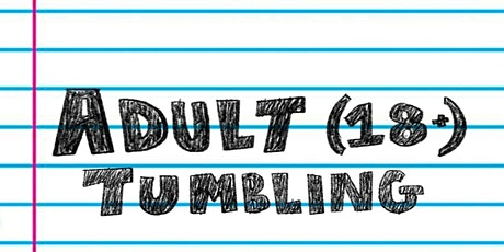 Adult (18+) Tumbling tickets
