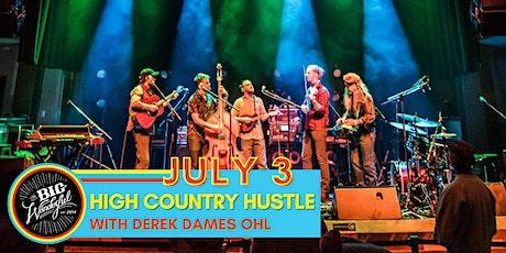 TheBigWonderful Presents: High Country Hustle w/ Derek Dames Ohl tickets
