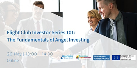 Flight Club Investor Series 101: The Fundamentals of Angel Investing tickets