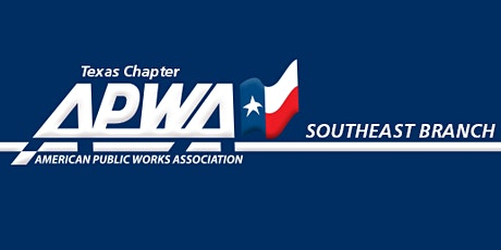 Southeast Branch TX-APWA Monthly Meeting (May 2021) - ONLINE tickets