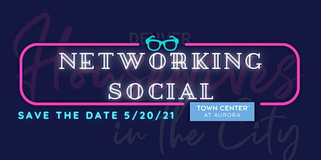 Denver Housewives Networking Social at Town Center of Aurora tickets