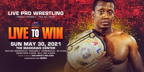 AML Wrestling presents Live To Win tickets