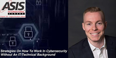 Virtual Session – Transitioning to Cyber Security without an IT background